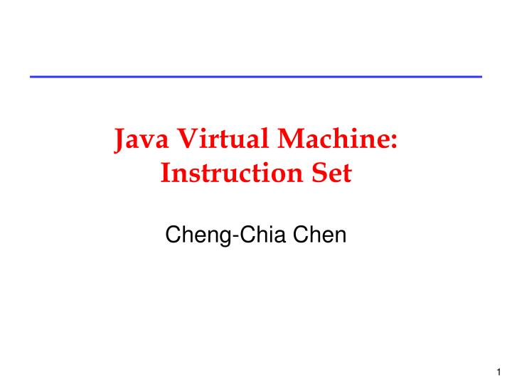 Java virtual machine instruction set