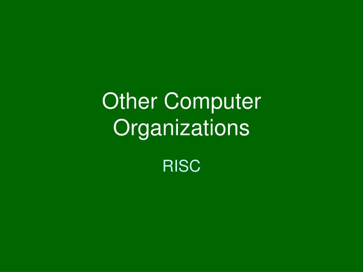 other computer organizations n.