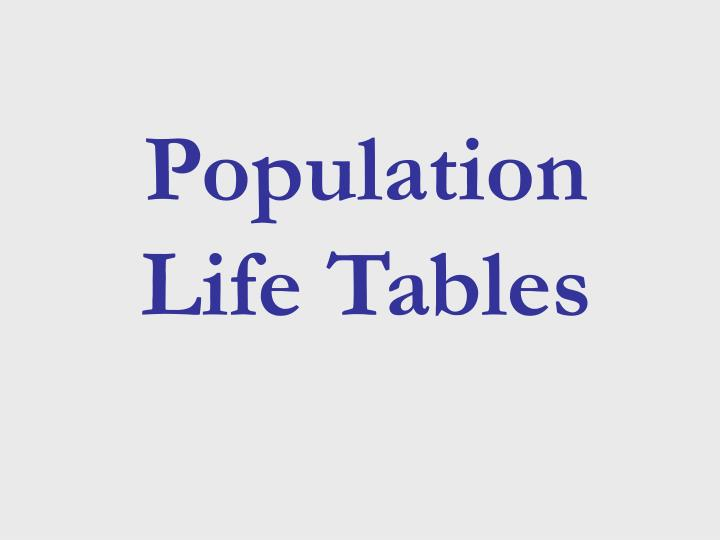 Population Life Tables