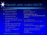 opengl utility toolkit glut