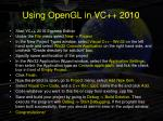 using opengl in vc 2010