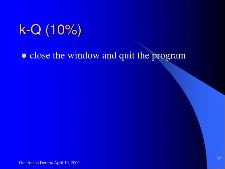 k-Q (10%)