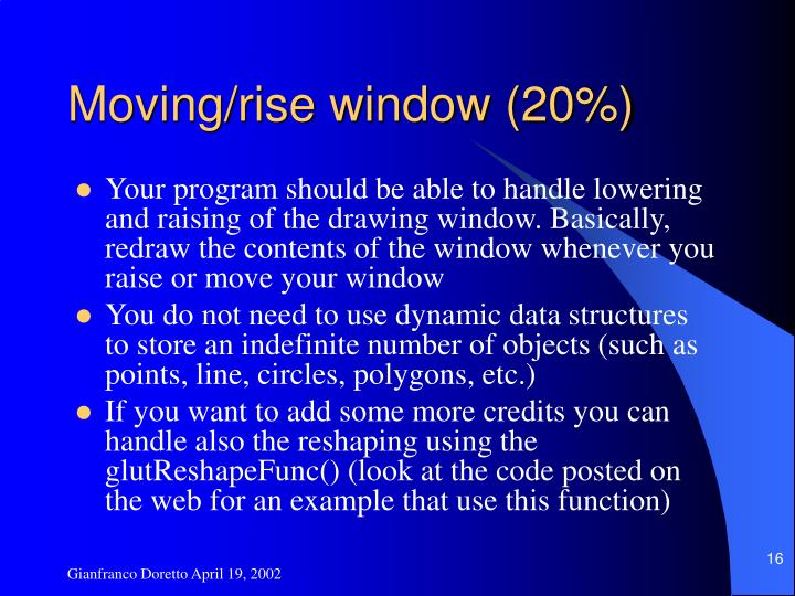 Moving/rise window (20%)