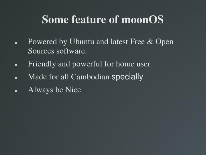 Some feature of moonOS