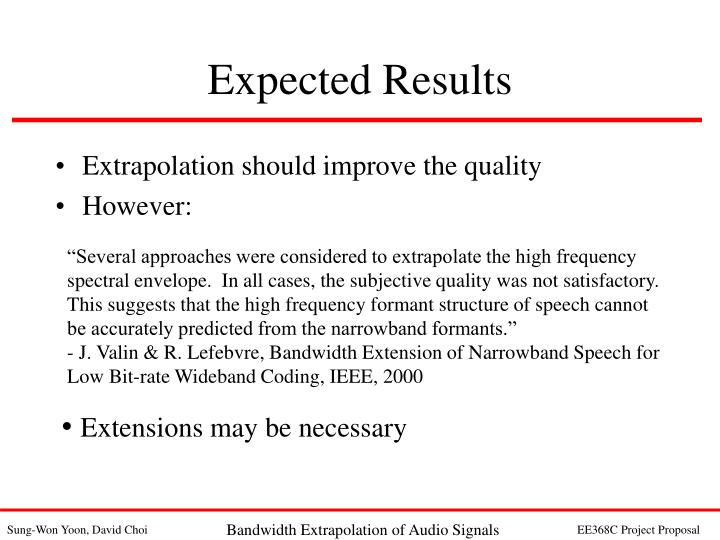 Extrapolation should improve the quality