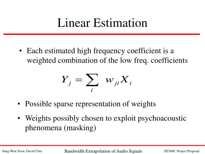Each estimated high frequency coefficient is a weighted combination of the low freq. coefficients