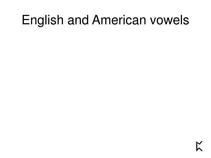 english and american vowels n.