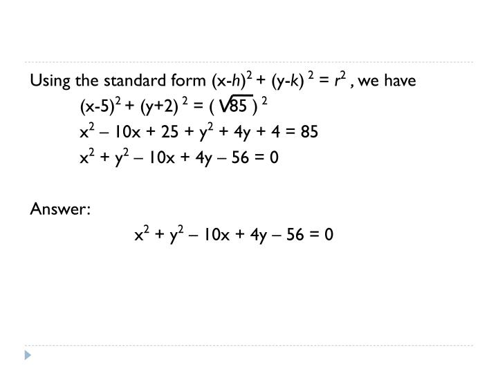 Using the standard form (x-