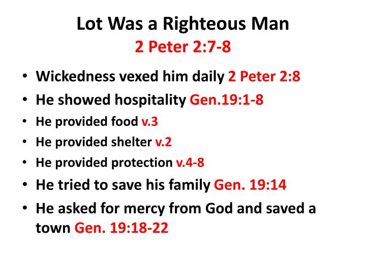 Lot was a righteous man 2 peter 2 7 8