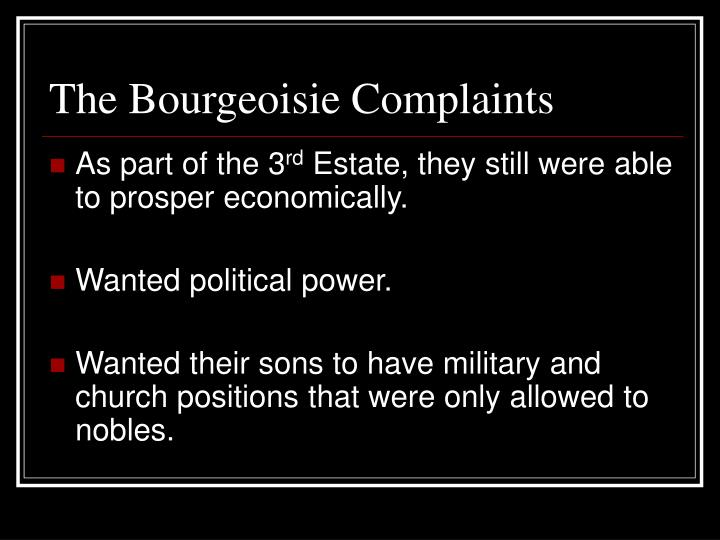 The Bourgeoisie Complaints