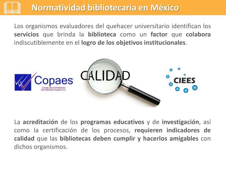 Normatividad bibliotecaria en México