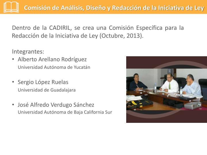 Comisión de Análisis, Diseño y Redacción de la Iniciativa de Ley