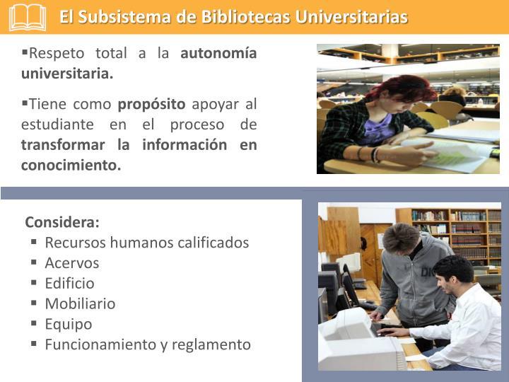 El Subsistema de Bibliotecas Universitarias