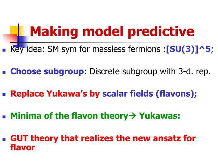 Making model predictive