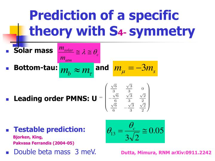 Prediction of a specific theory with S