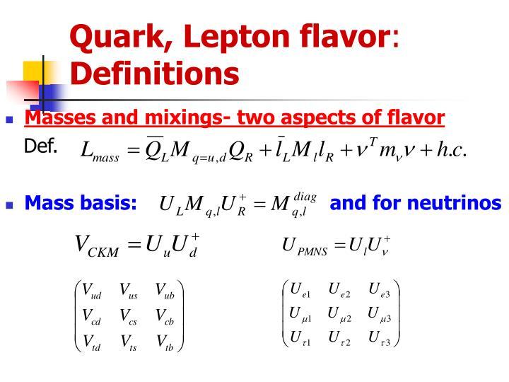Quark, Lepton flavor