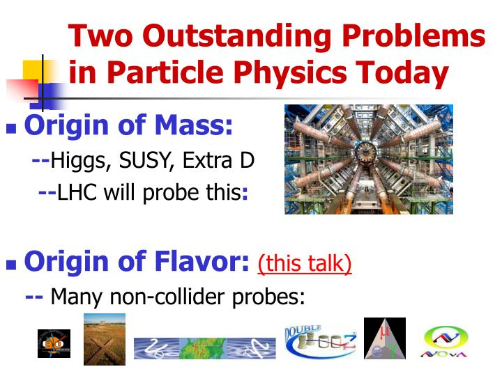 Two outstanding problems in particle physics today