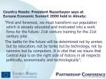 country needs president nazarbayev says at eurasia economic summit 2000 held in almaty