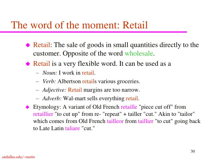 The word of the moment: Retail