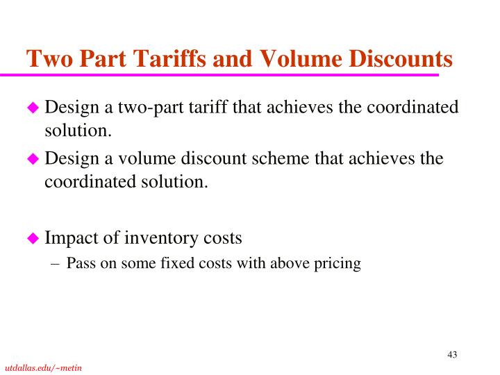 Two Part Tariffs and Volume Discounts