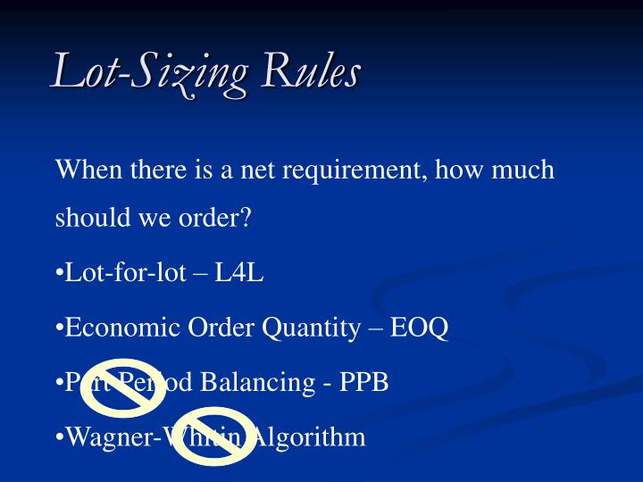 Lot-Sizing Rules
