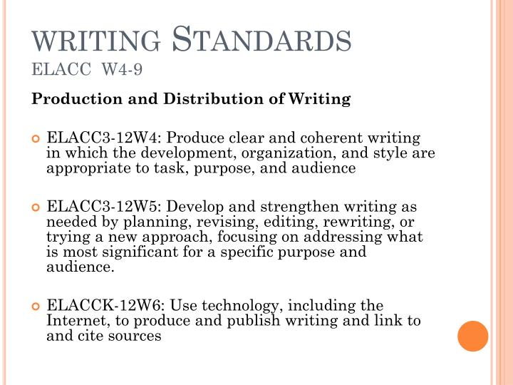 Writing standards elacc w4 9