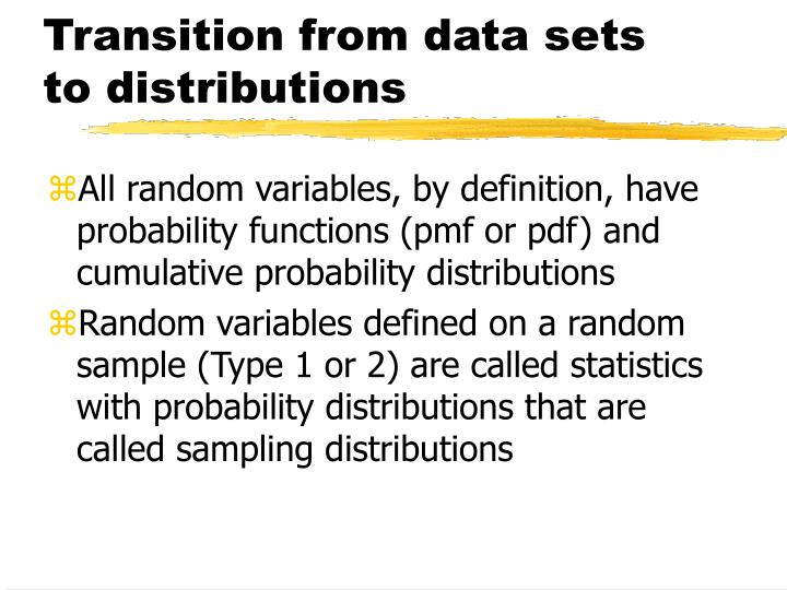 Transition from data sets to distributions