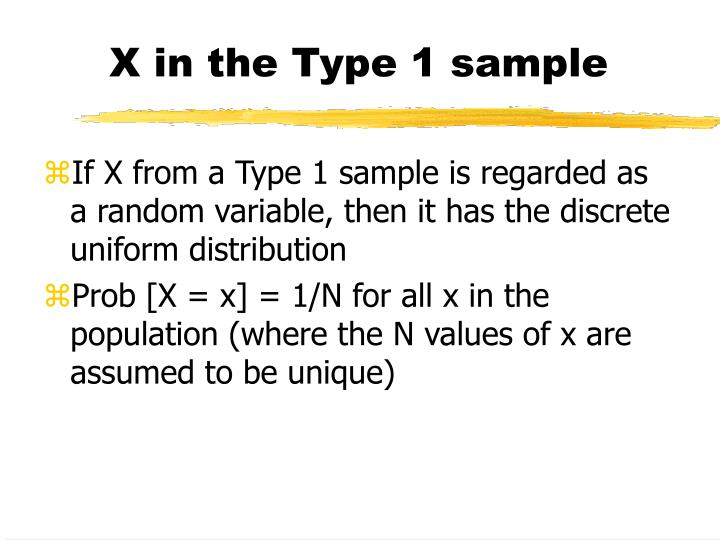 X in the Type 1 sample