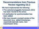 recommendations from previous review regarding d2 2