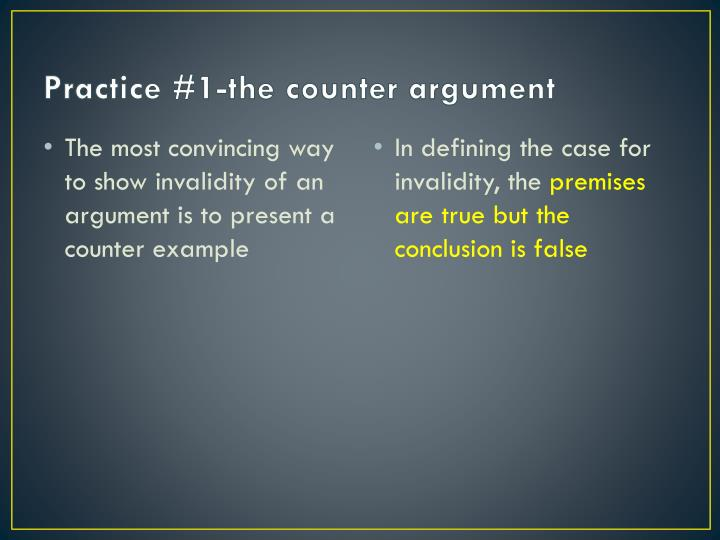 Practice #1-the counter argument