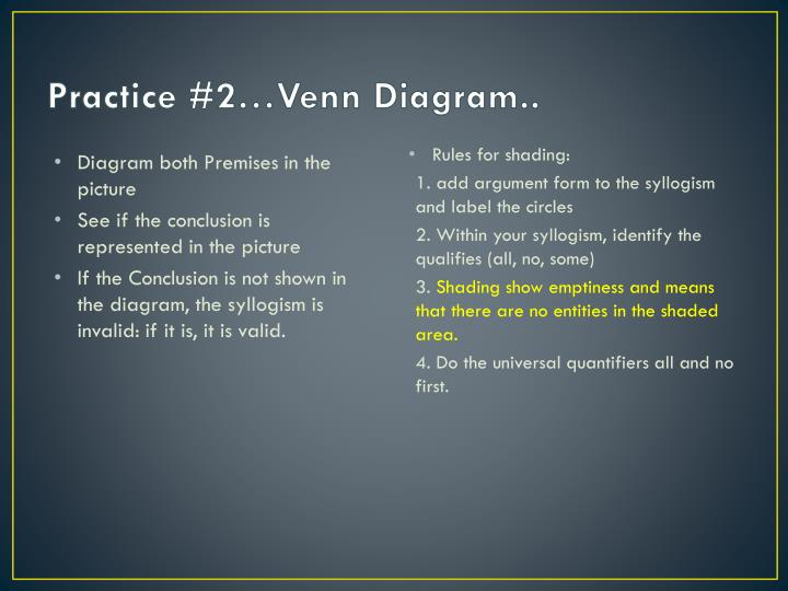 Practice #2…Venn Diagram..