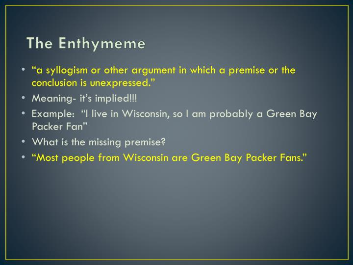 The Enthymeme
