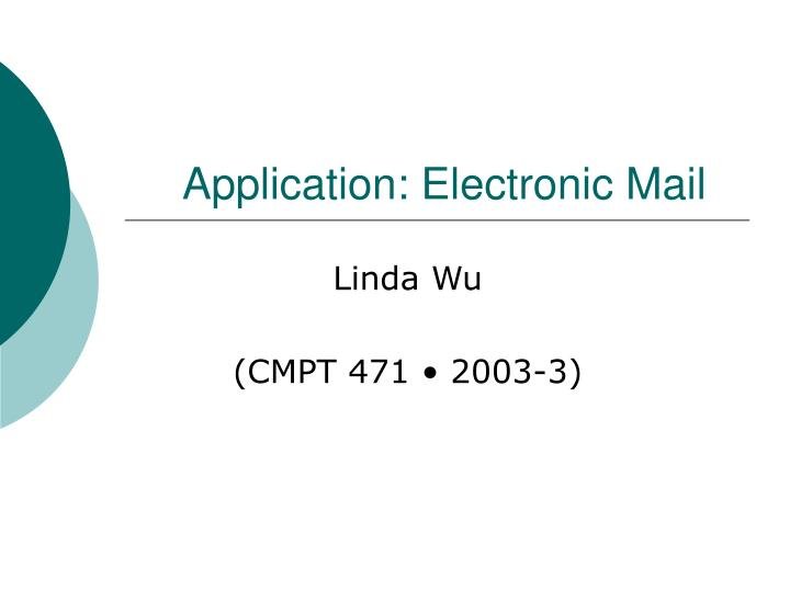 Application electronic mail