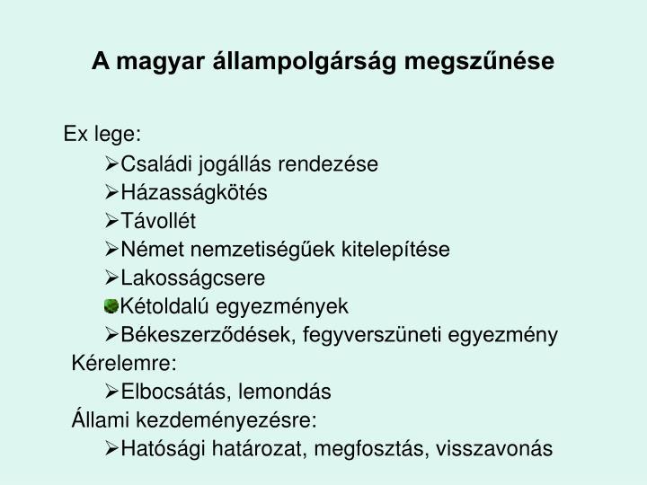 A magyar állampolgárság megszűnése