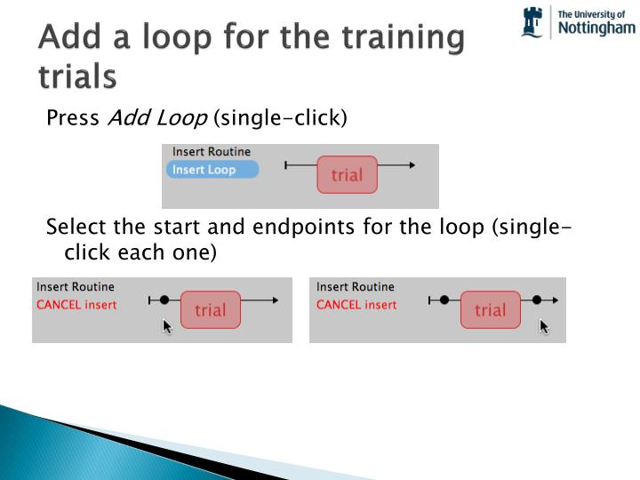 Add a loop for the training trials