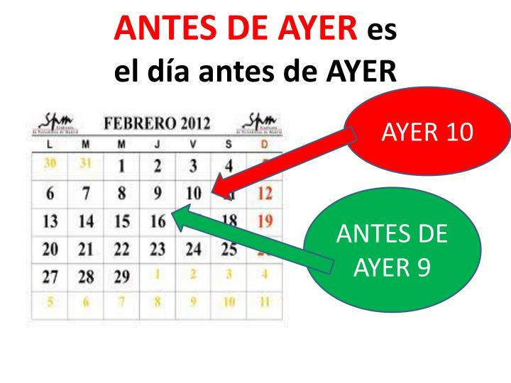 ANTES DE AYER