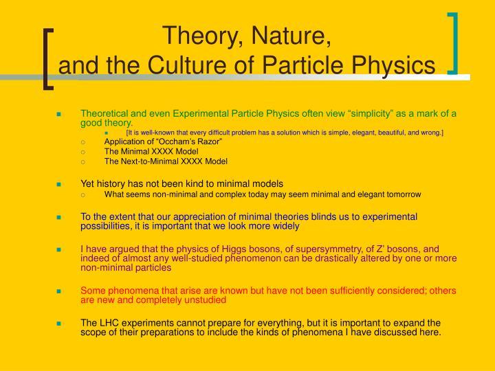 Theory, Nature,