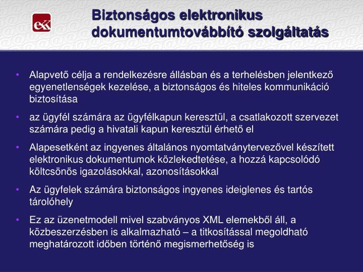 Biztonságos elektronikus dokumentumtovábbító szolgáltatás