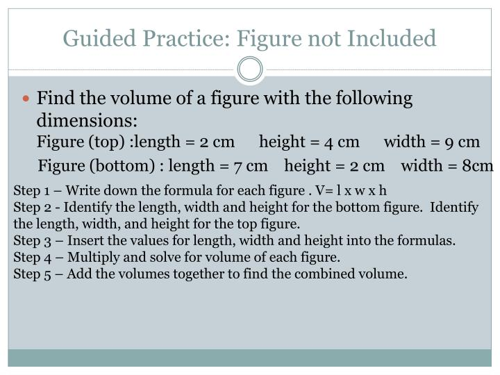 Guided Practice: Figure not Included