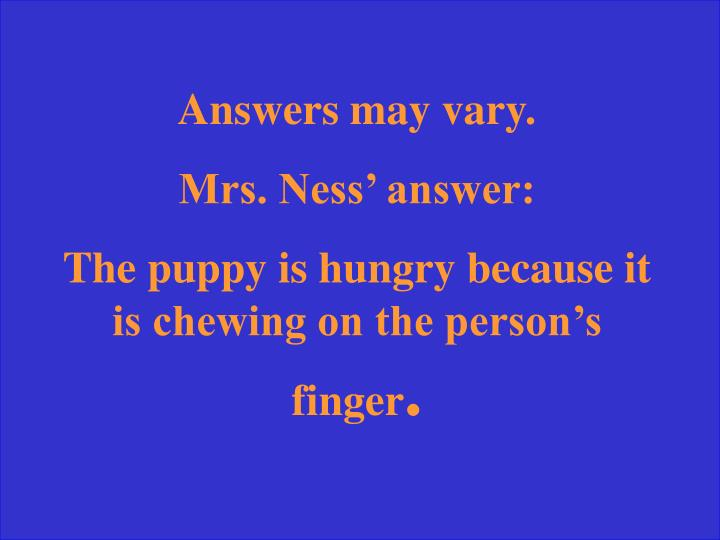Answers may vary.