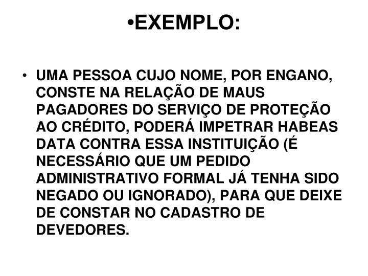 •EXEMPLO: