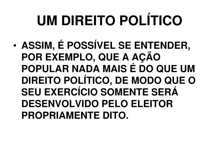 UM DIREITO POLÍTICO