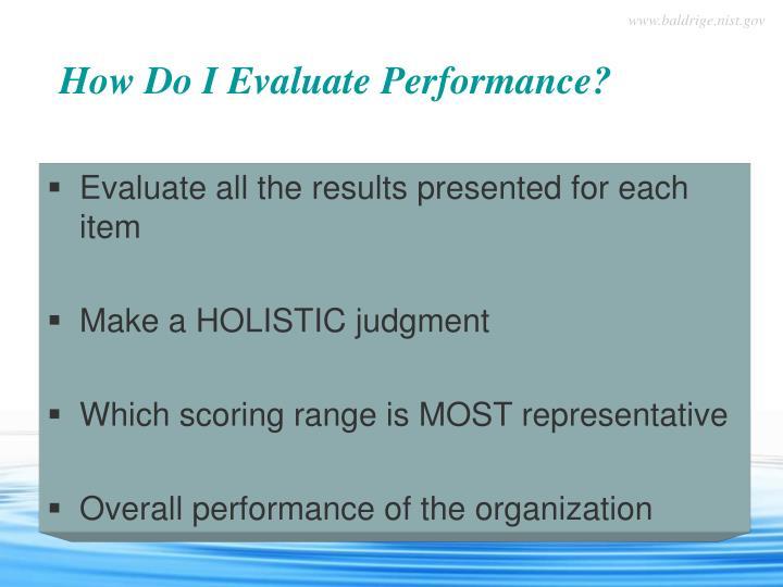 How Do I Evaluate Performance?