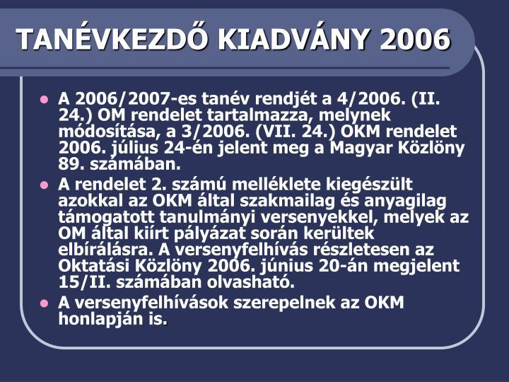 TANÉVKEZDŐ KIADVÁNY 2006