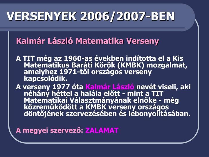 VERSENYEK 2006/2007-BEN