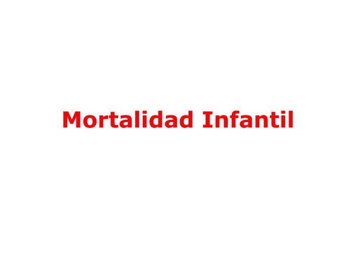 Mortalidad Infantil