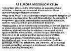 az eur pa mozgalom c lja