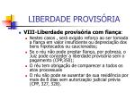 liberdade provis ria24
