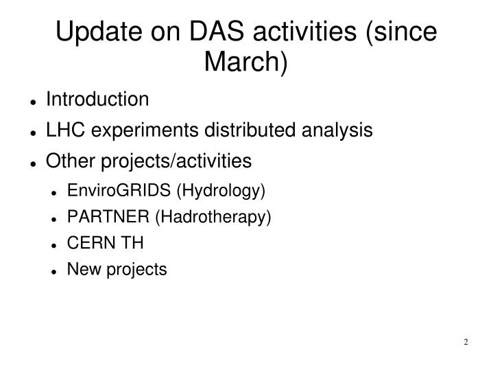Update on das activities since march