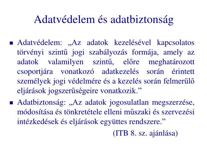 Adatv delem s adatbiztons g